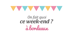 Agenda week-end Bordeaux du 16, 17, 18 novembre 2012