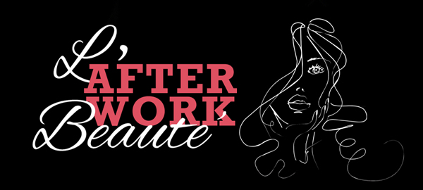 L'after work Beauté L'Oreal Professionnel à Bordeaux