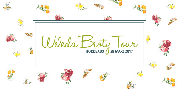 Weleda Bioty Tour à Bordeaux - Printemps 2017